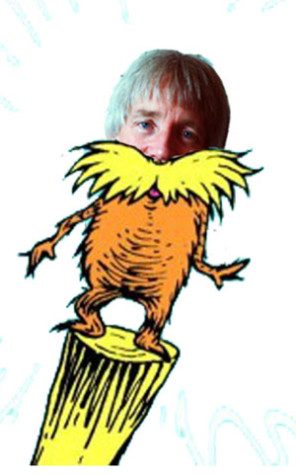 Deke Gundersen discovered to be the Lorax